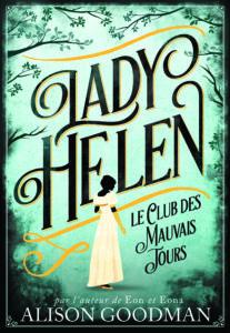 Couverture livre Lady Helen : le Club des Mauvais Jours